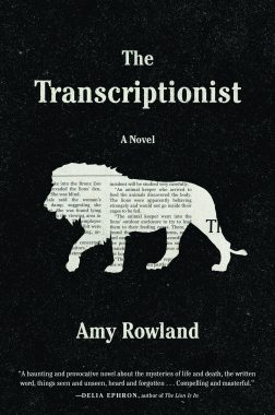 Reviewed and Reconsidered: The Transcriptionist by Amy Rowland (Algonquin Books)