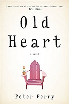 Reviewed and Reconsidered: Peter Ferry's Old Heart (Unbridled Books)